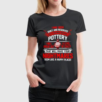 Level of Crazy - Pottery - Women's Premium T-Shirt