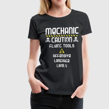 mechanic caution flying tools offensive language l - Women's Premium T-Shirt