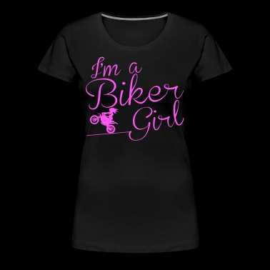 I AM A BIKER GIRL - Women's Premium T-Shirt