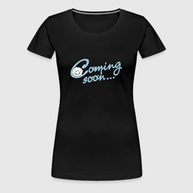 Coming soon... - Pregnancy - Maternity - Women's Premium T-Shirt