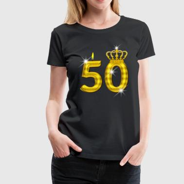 50 - Birthday - Golden Number - Crown - Flame - Women's Premium T-Shirt
