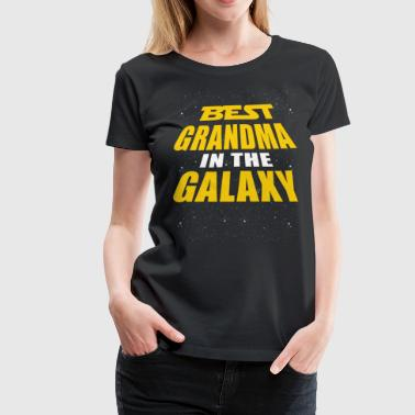 Best Grandma In The Galaxy - Women's Premium T-Shirt
