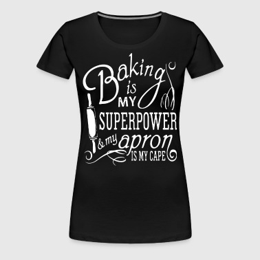 banking is my superpower and my apron is my cafe - Women's Premium T-Shirt