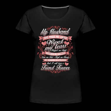 Declaration Of Love To Husband - Married Couple - Women's Premium T-Shirt