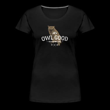 It's Owl Good All Good T-Shirt Funny Vintage Tee - Women's Premium T-Shirt