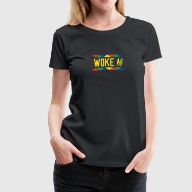 Woke af - Tribal Design (Yellow Letters) - Women's Premium T-Shirt
