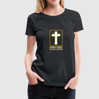 God's Army Live Like A Warrior - Women's Premium T-Shirt