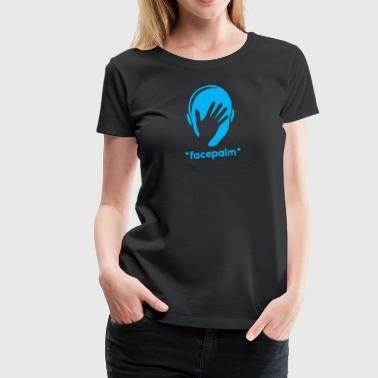 Facepalm - Women's Premium T-Shirt