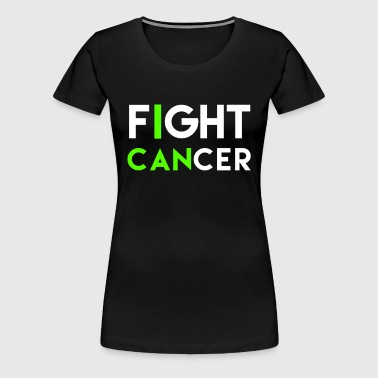 I can Fight cancer - Women's Premium T-Shirt