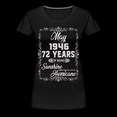 May 1946 72 Year Sunshine Hurricane - Women's Premium T-Shirt