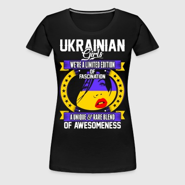 Ukrainian Girls Of Awesomeness - Women's Premium T-Shirt