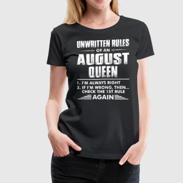 Unwritten Rules Of An August Queen - Women's Premium T-Shirt
