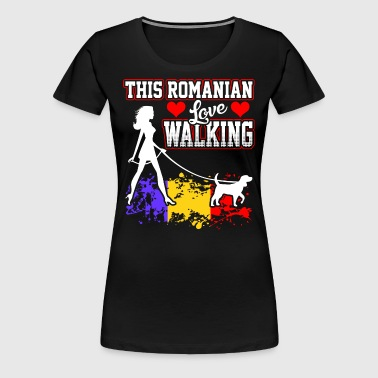 This Romanian Love Walking - Women's Premium T-Shirt