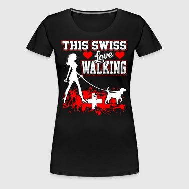 This Swiss Love Walking - Women's Premium T-Shirt