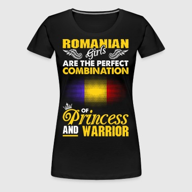 Romanian Girls Are The Perfect Combination Of Prin - Women's Premium T-Shirt