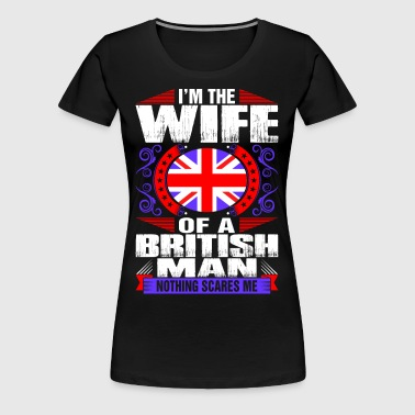 Im British Man Wife - Women's Premium T-Shirt