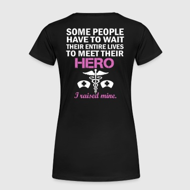 THE NURSE'S MOM - Women's Premium T-Shirt