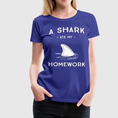 A Shark Ate My Homework - Women's Premium T-Shirt
