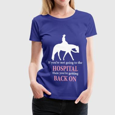 Quarter Horse: Western Pleasure with Quote - Women's Premium T-Shirt
