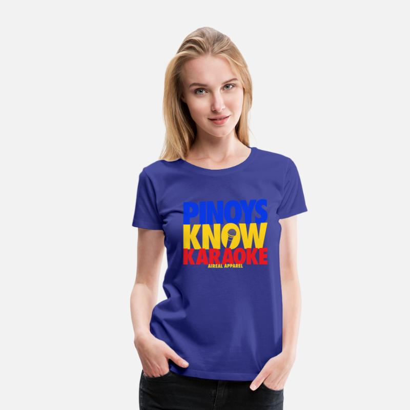 Karaoke T-Shirts - Pinoys Know Karaoke Womens Tee Shirt by AiReal App - Women's Premium T-Shirt royal blue