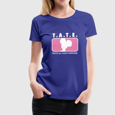 Touch All Teach Everyone Breast Cancer Awareness - Women's Premium T-Shirt