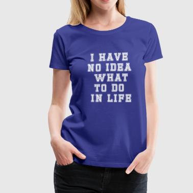 No Idea - Women's Premium T-Shirt