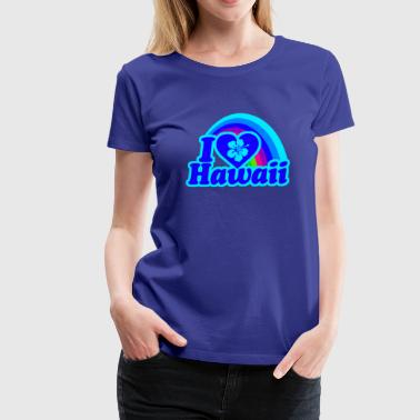 I Love Hawaii (blue rainbow) - Women's Premium T-Shirt