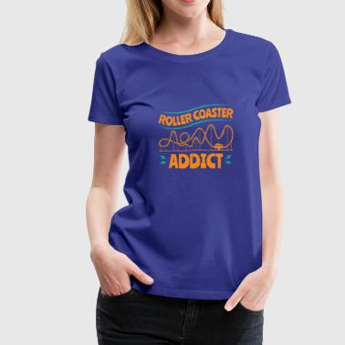 Roller Coaster Addict - Women's Premium T-Shirt