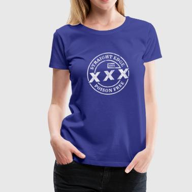 Hxc Straight Edge XXX Poison Free - Shirt design - Women's Premium T-Shirt