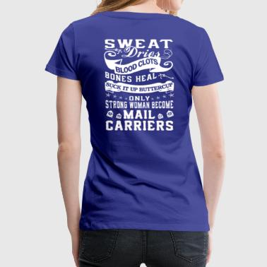 Mail Lady MAIL CARRIERS WOMAN - Women's Premium T-Shirt