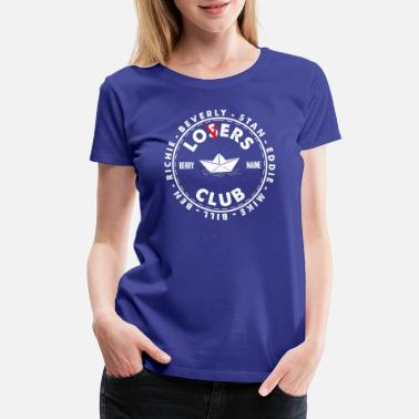 Losers Club The Losers Lover Club - Women's Premium T-Shirt