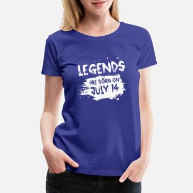 14 Legends are born on July 14 - Women's Premium T-Shirt