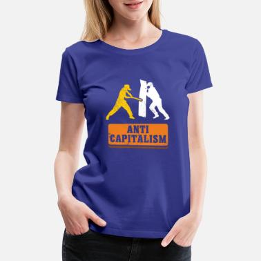 Alternative Anti Capitalism communism gift idea christmas - Women's Premium T-Shirt