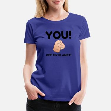Offroad Vehicles Off My Planet - Women's Premium T-Shirt