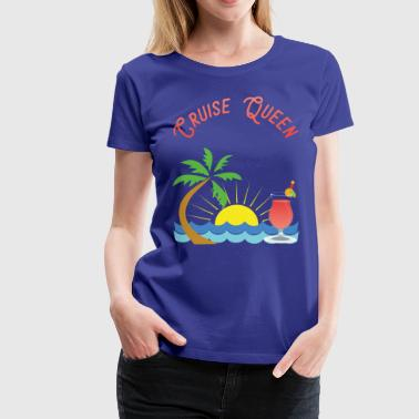 awesome cruise queen - Women's Premium T-Shirt