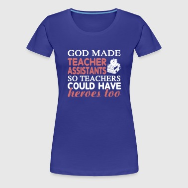 Teacher Assistant - Women's Premium T-Shirt