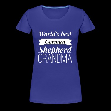 Best German Shepherd Grandma - Women's Premium T-Shirt