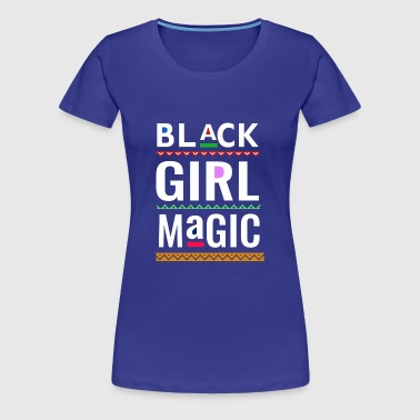 Black girl magic melanin - Women's Premium T-Shirt