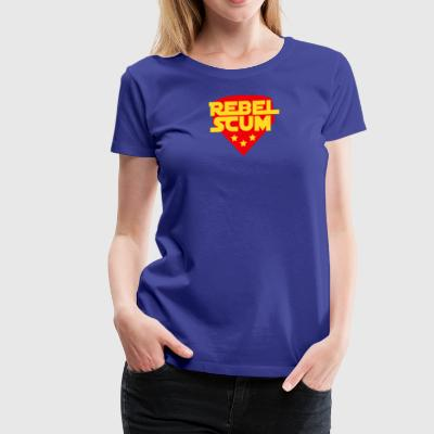 Rebel Scum - Women's Premium T-Shirt
