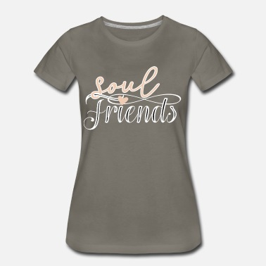 Soulmate Soul Friends best friend soulmates - Women's Premium T-Shirt