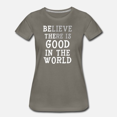 Growth Mindset Be the Good in the World Mug - Women's Premium T-Shirt
