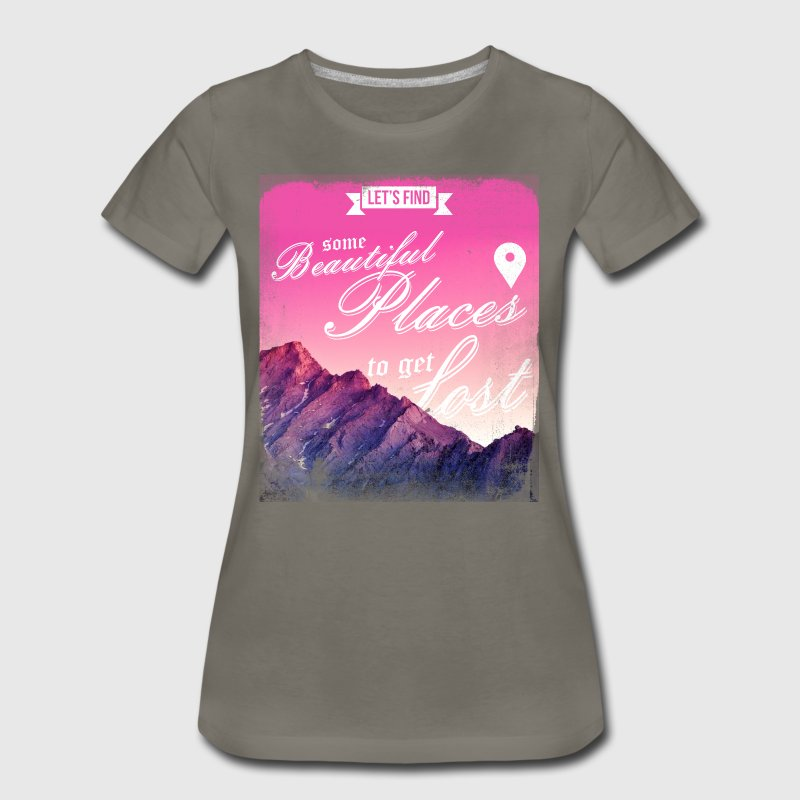 let's find some beautiful places to get lost - Women's Premium T-Shirt
