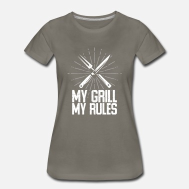 Smoker My Grill My Rules BBQ Grilling Gifts - Women's Premium T-Shirt