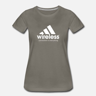 Everything Is Connected Wireless Connections is Everything - Women's Premium T-Shirt
