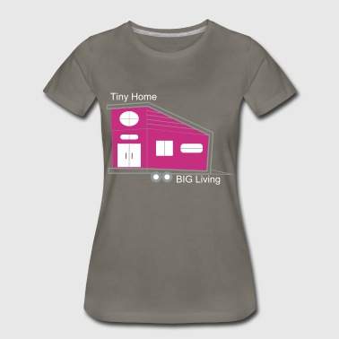 Tiny House Tiny House - Women's Premium T-Shirt