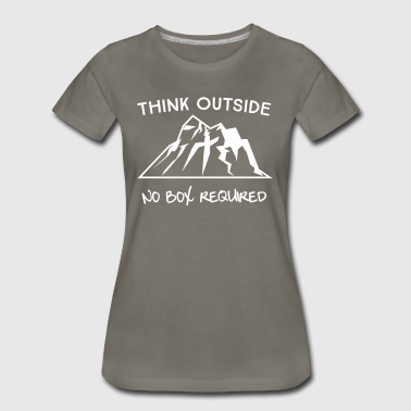 Think outside. No box required - Women's Premium T-Shirt