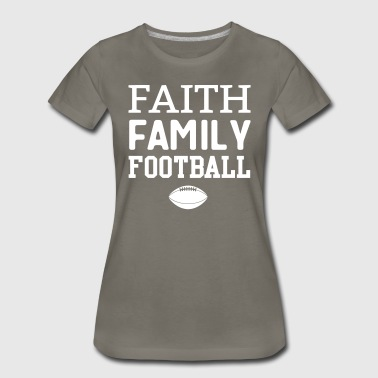 Faith Family Football - Women's Premium T-Shirt