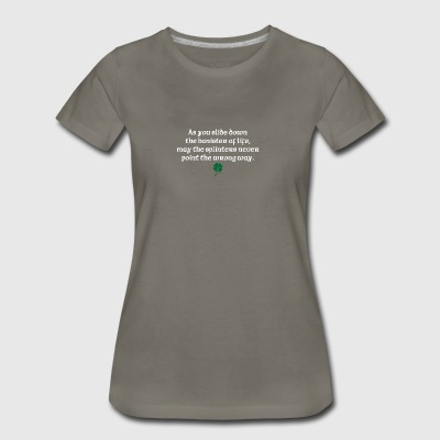 As you slide down the banister of life - Women's Premium T-Shirt