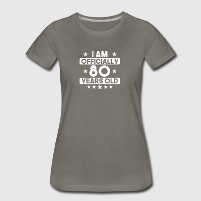 I Am Officially 80 Years Old 80th Birthday - Women's Premium T-Shirt