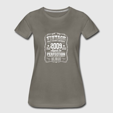 Vintage 2009 Aged to Perfection - Women's Premium T-Shirt